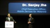 Dr. Sanjay Jha of Motorola