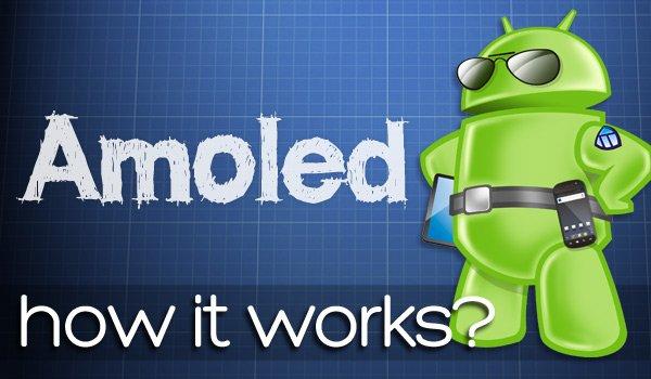HOW-IT-WORKS AMOLED