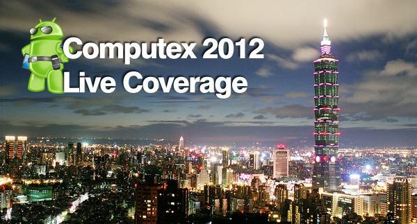 Computex 2012-live-coverage