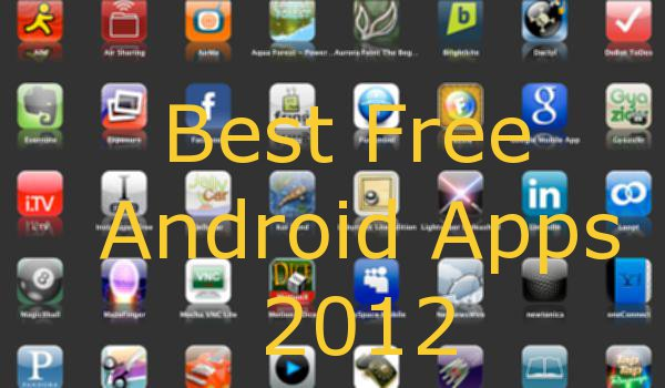 Best free Android apps of 2012 - Android Authority