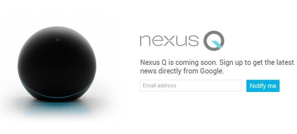 nexus Q delayed