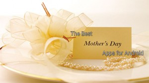 Mother's Day Apps for Android