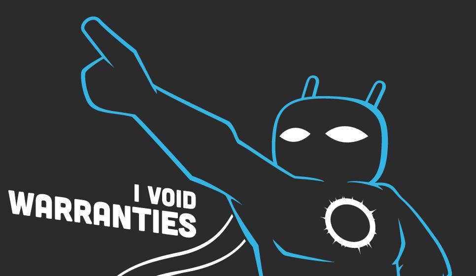 CyanogenMod Void Warranty