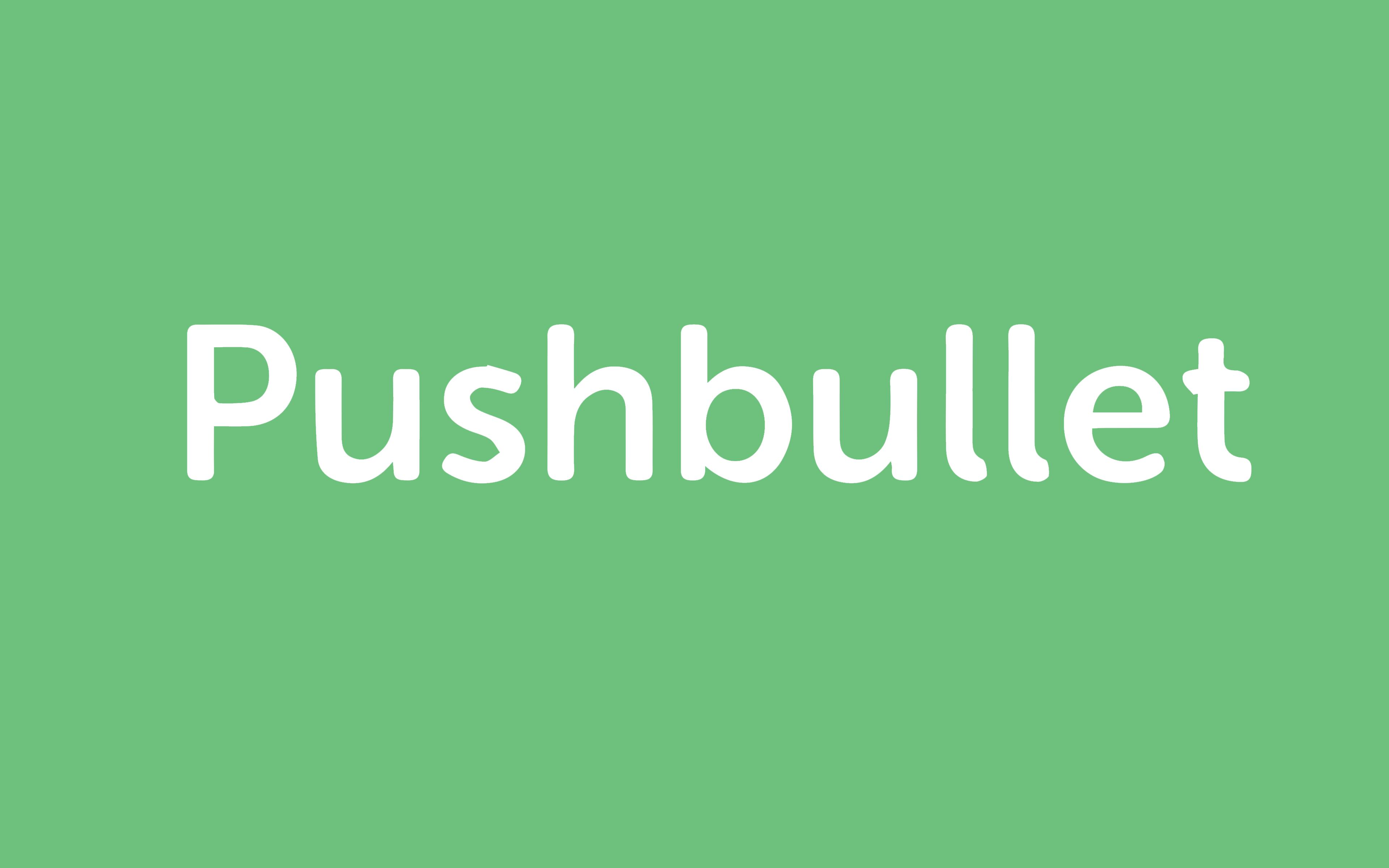 PushBulletMain