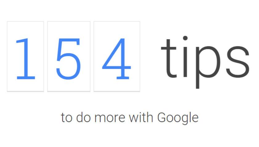 154 Google tips