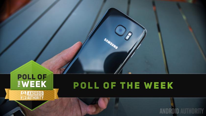 Samsung Galaxy S7 poll of the week