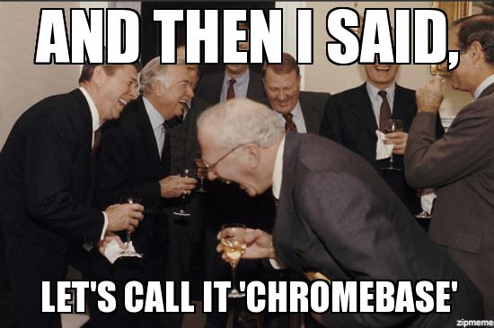 chromebase-meme