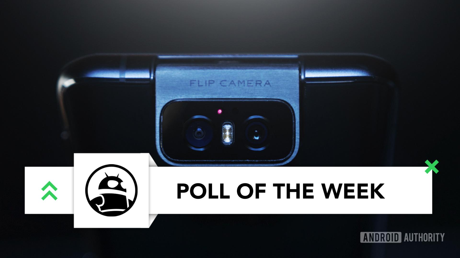 asus zenfone 6 flip camera poll of the week