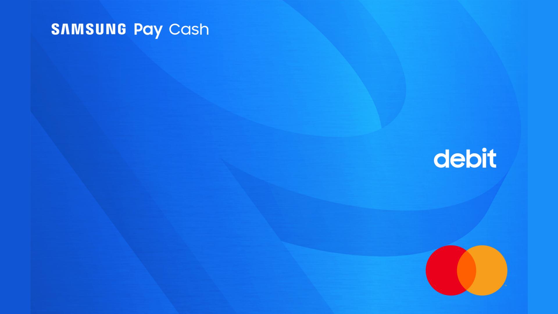Samsung Pay Cash card