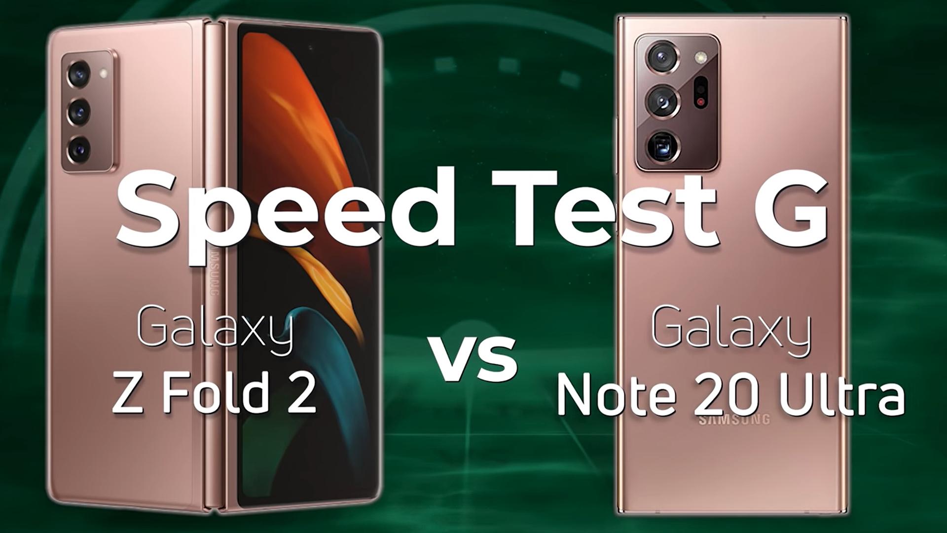 Samsung Galaxy Z Fold 2 vs Samsung Galaxy Note 20 Ultra Speed Test G