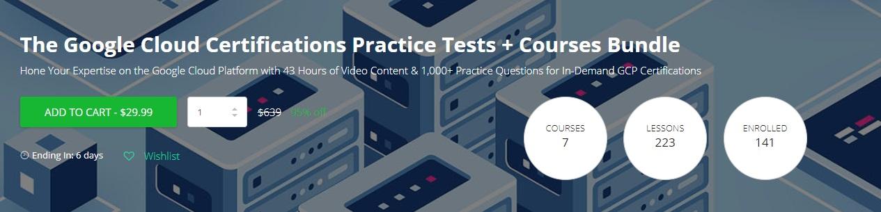 The Google Cloud Certification Practice Tests Courses Bundle